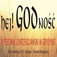 23 - 25 CZERWCA, II FESTIWAL CHRZEŚCIJAŃSKI W GRYŻYNIE