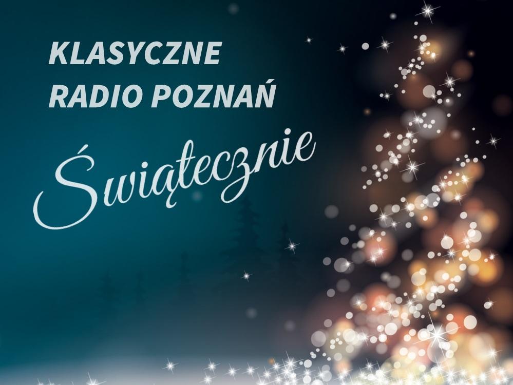 klasyka muzyka święta - Radio Poznań