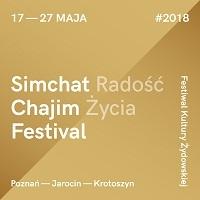 17-27 MAJA, FESTIWAL SIMCHAT CHAJIM 2018