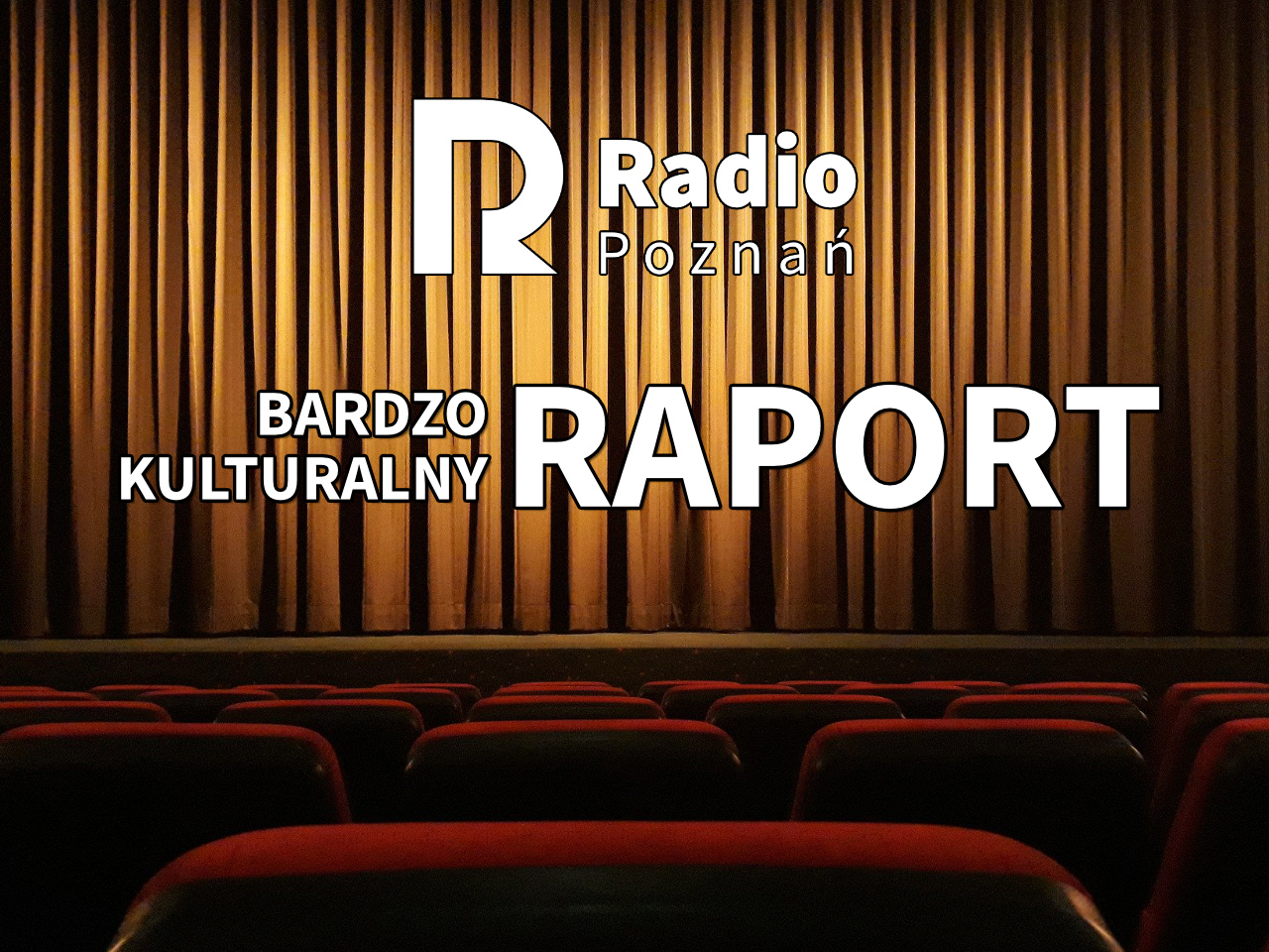 kultura serwis cibor bardzo kulturalny raport - Radio Poznań