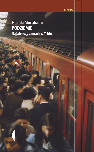 Podziemie. Największy zamach w Tokio - okładka - Wydawnictwo Czarne